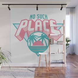 No Such Place Vacation Logo Wall Mural