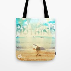 Do More Nothing Tote Bag