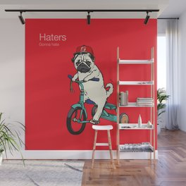 Haters gonna hate NJ Wall Mural