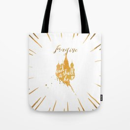Imagine and it shall be Tote Bag