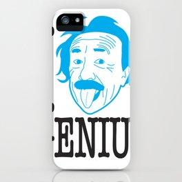 I __ Genius iPhone Case