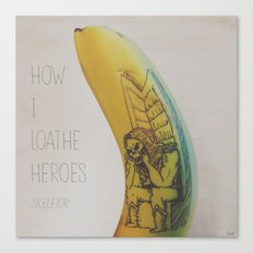 How I loathe heroes - Skeletor Canvas Print