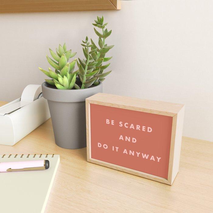 Inspirational Bravery Quote in Terra Cotta Framed Mini Art Print