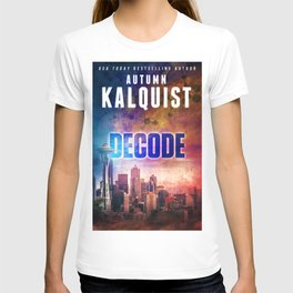Decode in Downtown Seattle T-shirt