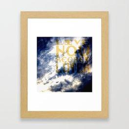Live now, regret later. Framed Art Print