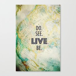 Do See Live Be - World Background Canvas Print