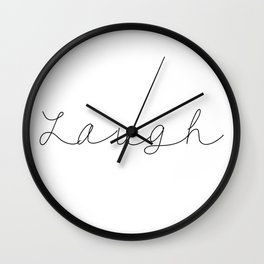 Laugh Minimalist Style Quote Typography Handwriting Wall Clock