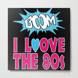 80s Eighties Retro 80s Party Metal Print