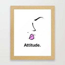 Attitude. Framed Art Print