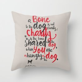 "Jack London on Charity - or ""a bone to the dog"" Illustration, Poster, motivation, inspiration quote Throw Pillow"