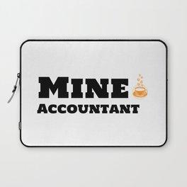 Mine Accountant & Caffeine Laptop Sleeve