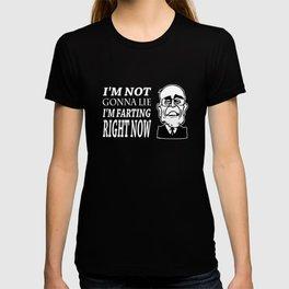 Im Not Gonna Lie Im Farting Rudy Giuliani T-shirt