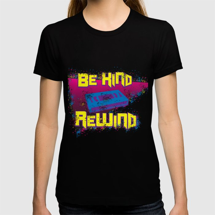 80s 90s Nostalgia Be Kind Rewind VHS Retro Party Gift T-shirt
