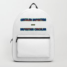 "Funny ""Circular Definition"" Joke Backpack"