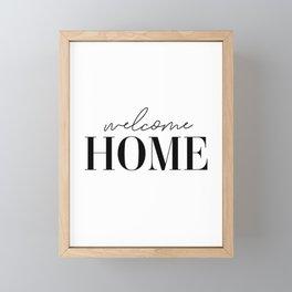 Welcome Home Framed Mini Art Print