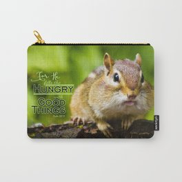 He Fills the Hungry- Psalm 107:9 Carry-All Pouch