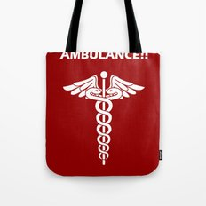 AMBULANCE!! Tote Bag