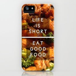 Eat Good Food iPhone Case