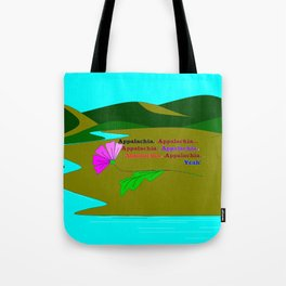 My Colorful and True Ode to Beautiful Appalachia! Tote Bag