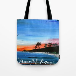 """PEACEFUL LIVING""  Tote Bag"