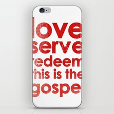 LOVE, SERVE, REDEEM. THIS IS THE GOSPEL (James 1:27) iPhone & iPod Skin