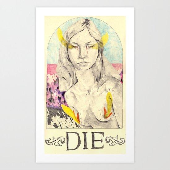 DIE Art Print