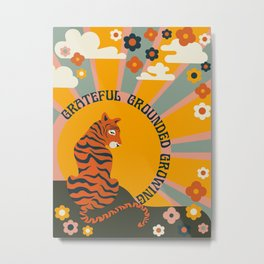 GRATEFUL GROUNDED GROWING Metal Print
