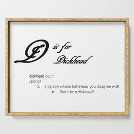 D is for Dickhead, Minimalist Elegant Dictionary Style Cursing Typography Serving Tray