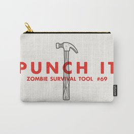 Punch it - Zombie Survival Tools Carry-All Pouch