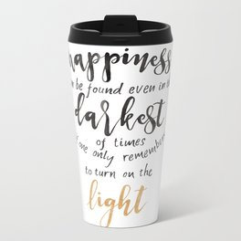 Dumbledore Quote   Happiness can be found...   Watercolor Metal Travel Mug