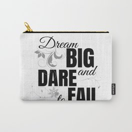 Dream Big - Black Carry-All Pouch