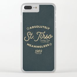 Meaningless Tshirt Clear iPhone Case