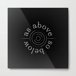 As Above, So Below Metal Print