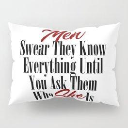 Funny Relationship Design Men Women Husband Boyfriend Meme Pillow Sham