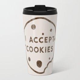 I Accept Cookies Travel Mug