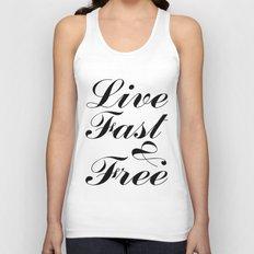 live fast & free Unisex Tank Top