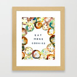 Eat More Cookies  Framed Art Print