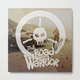 The Road Warrrior Metal Print