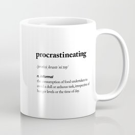 Procrastineating black and white contemporary minimalism typography design home wall decor bedroom Coffee Mug