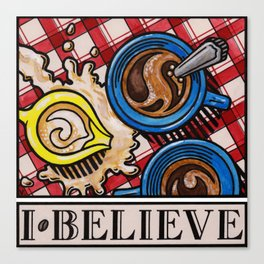 I.Believe|Coffee Canvas Print