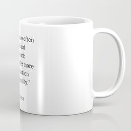 STOIC philosophy quotes - SENECA - We are more often frightened than hurt Coffee Mug