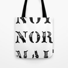 NOT NOR MAL Tote Bag