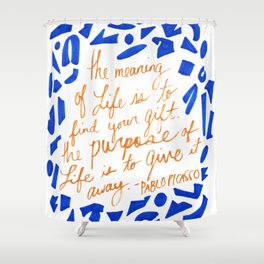Picasso Quote in Cobalt and Gold Shower Curtain
