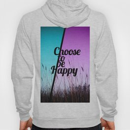 """Choose to be Happy"" Typography in Teal & Purple Hoody"