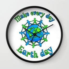Make Every Day Earth Day Wall Clock