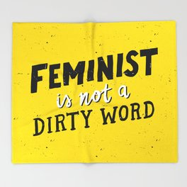 Feminist Is Not A Dirty Word Throw Blanket
