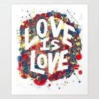 Love Is Love Rainbow Splatter Art Print