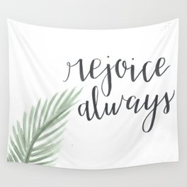 rejoice always // watercolor bible verse palm branch Wall Tapestry