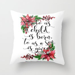 Christmas bible verse typography art Isaiah 9:6 HOLIDAZE Throw Pillow