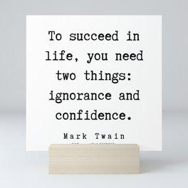33      Mark Twain Quotes   190730 Mini Art Print